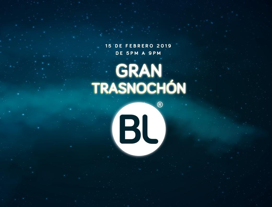 ¡Último gran trasnochón BL con precios del 2018!